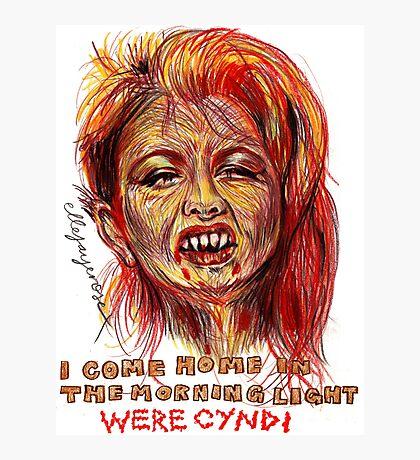 Were Cyndi Photographic Print