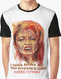 Were Cyndi Graphic T-Shirt