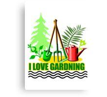 I Love Gardening Canvas Print