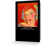 'She's a Lady', Titled Greeting Card or Small Print Greeting Card