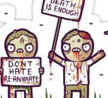 Zombie lives matter! Sticker