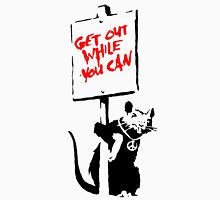 Banksy - Get Out While You Can Unisex T-Shirt
