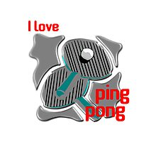 I Love Ping Pong Photographic Print
