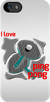 I Love Ping Pong by noeljerke