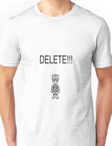 Doctor Who: DELETE!!! Unisex T-Shirt