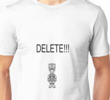 Doctor Who: DELETE!!! Unisex T-Shirt