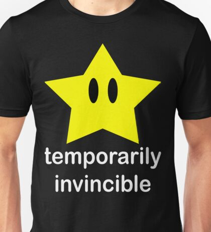Temporarily Invincible Unisex T-Shirt