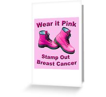 Wear It Pink Stamp Out Breast Cancer Greeting Card
