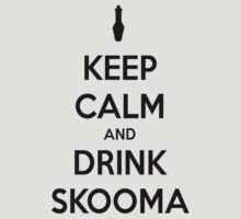 Keep Calm And Drink Skooma by Sam Stringer