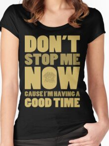 Don't Stop Me Women's Fitted Scoop T-Shirt
