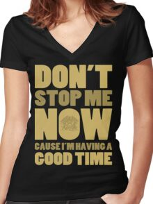 Don't Stop Me Women's Fitted V-Neck T-Shirt