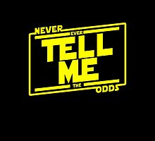 Never tell me the odds. by GENEROUSLYFUNNY