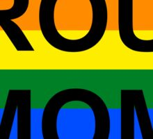 PROUD MOM Sticker