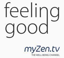 Feeling good - Day by myZen