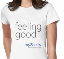 Feeling good - Day Womens Fitted T-Shirt