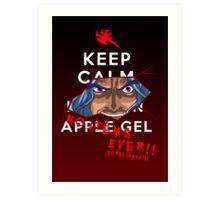 Keep Calm and---- NO ITEMS EVER!! BURAAAA!! Art Print