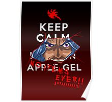 Keep Calm and---- NO ITEMS EVER!! BURAAAA!! Poster