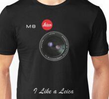 I like a leica Unisex T-Shirt