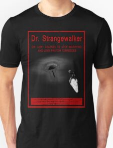 Dr. Strangewalker T-Shirt
