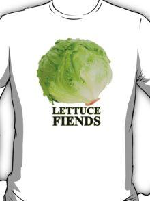 LettuceFiends  T-Shirt