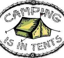 Camping is in tents by TASHARTS