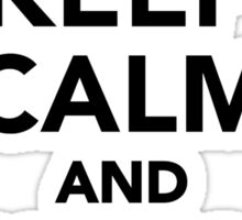 Keep calm and relay on Sticker
