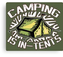 Camping is In-Tents. Canvas Print