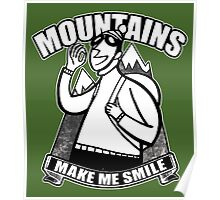 Moutntains Make Me Smile. Poster