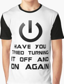 Off and on again Graphic T-Shirt