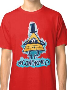 Bill Cipher - CONFIRMED Classic T-Shirt