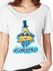 Bill Cipher - CONFIRMED Women's Relaxed Fit T-Shirt