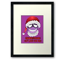 Purple guy - Christmas isn't just for kids Framed Print