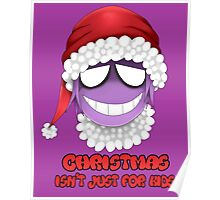 Purple guy - Christmas isn't just for kids Poster