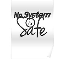 No System is Safe Poster
