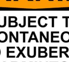 WARNING: SUBJECT TO SPONTANEOUS AND EXUBERANT BADMINTON FRENZIES Sticker