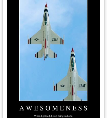 Awesomeness: Inspirational Quote and Motivational Poster Sticker
