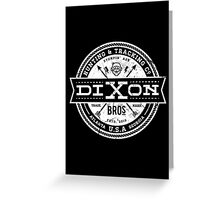Dixon Bros. - White Version Greeting Card