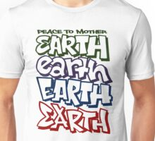 Peace To Mother Earth Unisex T-Shirt