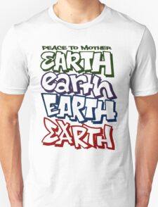 Peace To Mother Earth T-Shirt
