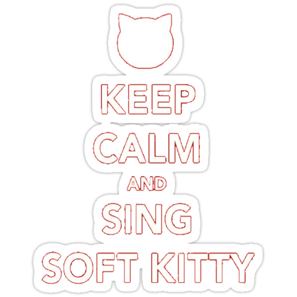 Sing soft kitty by STricker