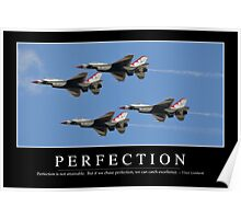 Perfection: Inspirational Quote and Motivational Poster Poster
