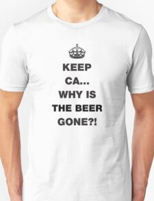 Keep Calm... Funny Beer Saying T-Shirt