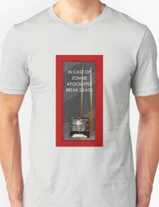 In Case of Zombie Apocalypse Break Glass T-Shirt