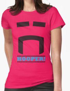 Hooper! Womens Fitted T-Shirt