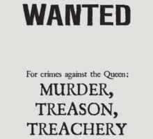 Murder Treason Treachery! by Anarchysmaster