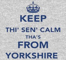 Keep Thi Sen Calm Thas From Yorkshire One Piece - Long Sleeve