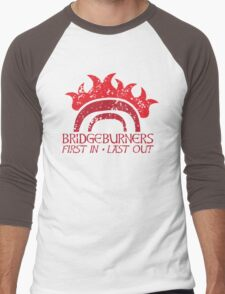 Bridge BURNERS DISTRESSED VERSION first in last out  Men's Baseball ¾ T-Shirt