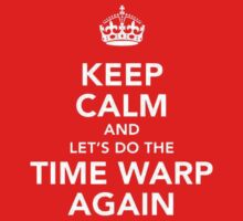 Keep Calm And Let's Do The Time Warp Again One Piece - Long Sleeve