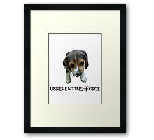 Unrelenting Force - Puppy has POWER Framed Print