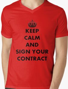 Keep Calm and Sign Your Contract Mens V-Neck T-Shirt